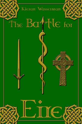 The Battle for Eire (Hardback)