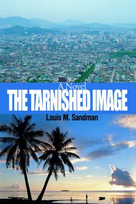 The Tarnished Image (Hardback)