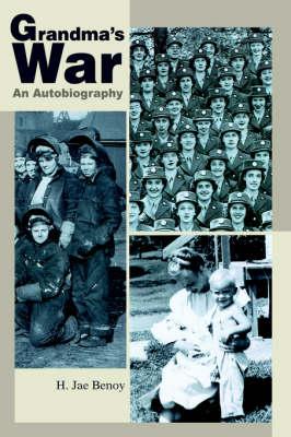 Grandma's War: An Autobiography (Hardback)