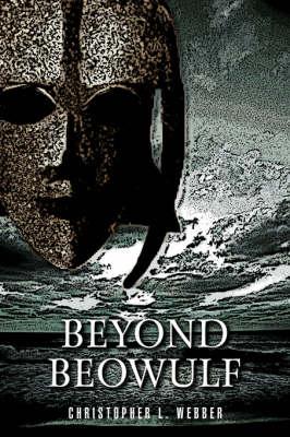 Beyond Beowulf (Hardback)