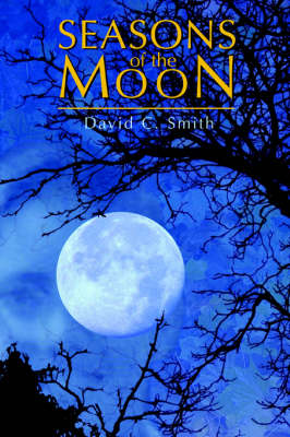 Seasons of the Moon (Hardback)