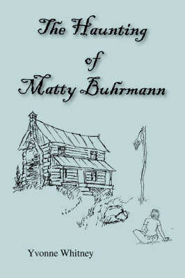 The Haunting of Matty Buhrmann (Hardback)