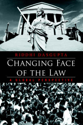 Changing Face of the Law: A Global Perspective (Hardback)