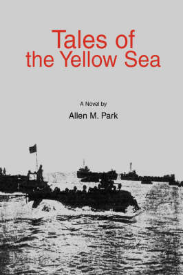 Tales of the Yellow Sea (Hardback)