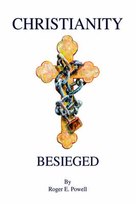 Christianity Besieged (Hardback)
