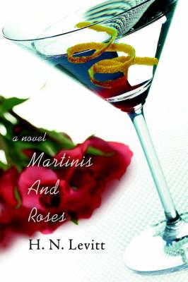 Martinis and Roses (Hardback)