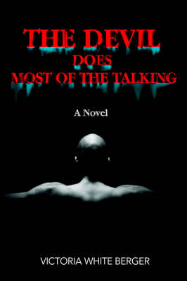 The Devil Does Most of the Talking (Hardback)