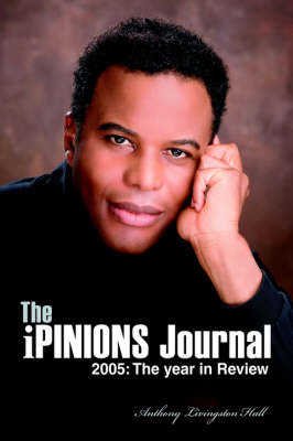 The Ipinions Journal: 2005: The Year in Review (Hardback)
