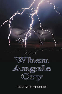 When Angels Cry (Hardback)