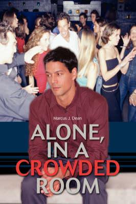 Alone, in a Crowded Room (Hardback)