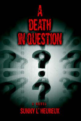 A Death in Question (Hardback)