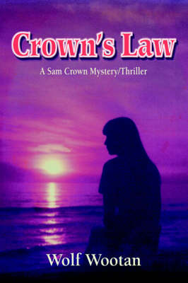 Crown's Law: A Sam Crown Mystery/Thriller (Hardback)
