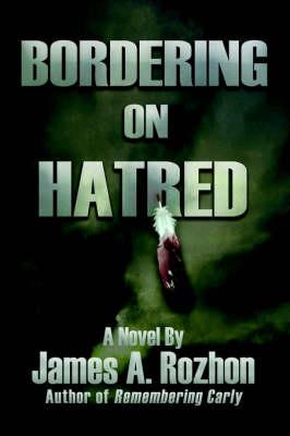 Bordering on Hatred (Hardback)