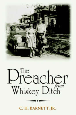 The Preacher from Whiskey Ditch (Hardback)