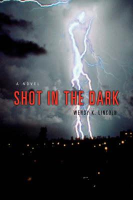 Shot in the Dark (Hardback)