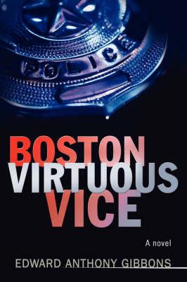 Boston Virtuous Vice (Hardback)