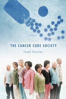 The Cancer Cure Society (Hardback)