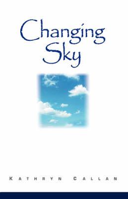 Changing Sky (Hardback)