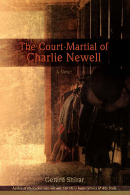 The Court-Martial of Charlie Newell (Hardback)