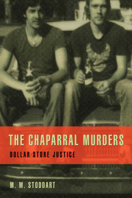 The Chaparral Murders: Dollar Store Justice (Hardback)