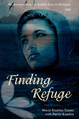 Finding Refuge: My Journey from the Middle East to Michigan (Hardback)