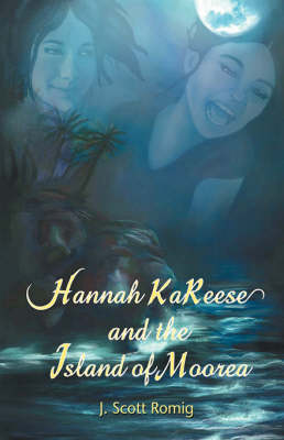 Hannah Kareese: And the Island of Moorea (Hardback)