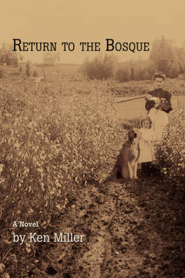 Return to the Bosque (Hardback)