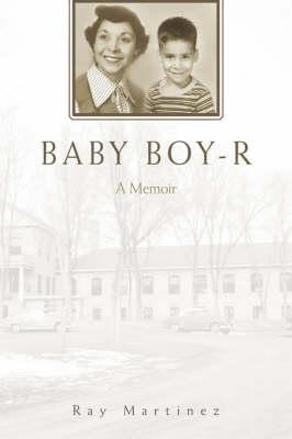 Baby Boy-R: A Memoir (Hardback)