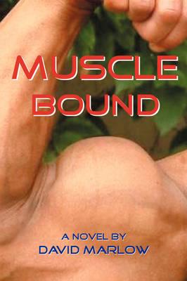 Muscle Bound (Hardback)