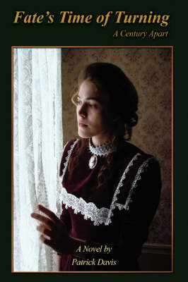 Fate's Time of Turning: A Century Apart (Hardback)