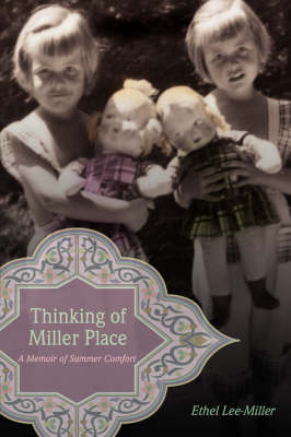Thinking of Miller Place: A Memoir of Summer Comfort (Hardback)