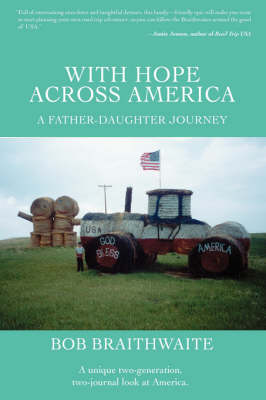 With Hope Across America: A Father-Daughter Journey (Hardback)