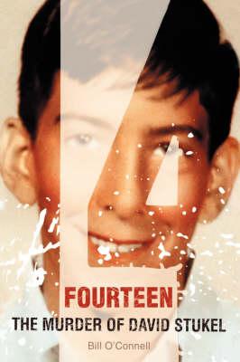 Fourteen: The Murder of David Stukel (Hardback)