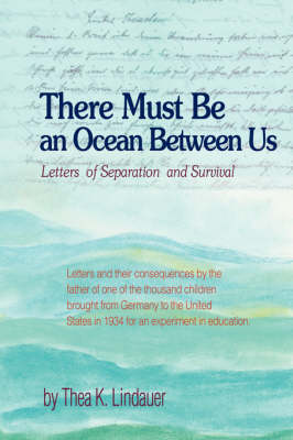 There Must Be an Ocean Between Us: Letters of Separation and Survival (Hardback)