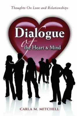 Dialogue of the Heart and Mind: Thoughts on Love and Relationships (Hardback)