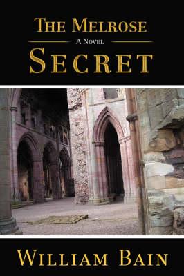 The Melrose Secret (Hardback)