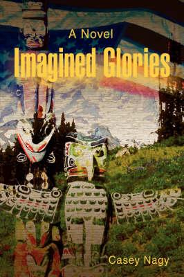 Imagined Glories (Hardback)