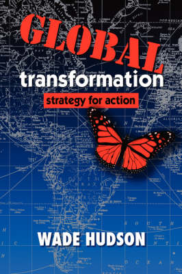 Global Transformation: Strategy for Action (Hardback)
