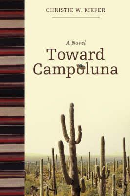 Toward Campoluna (Hardback)