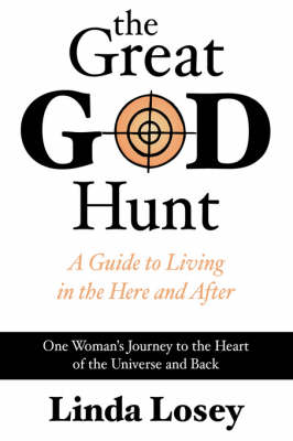 The Great God Hunt: The Workings of the Universe Revealed (Hardback)