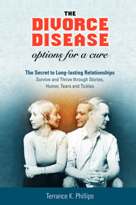 The Divorce Disease: Options for a Cure (Hardback)