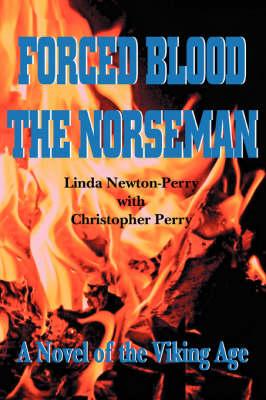 Forced Blood the Norseman (Hardback)