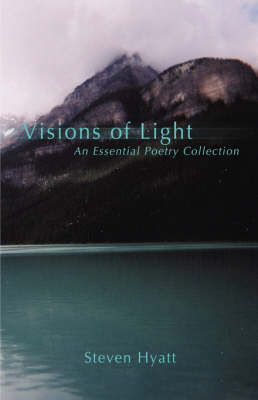 Visions of Light: An Essential Poetry Collection (Hardback)