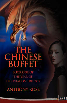 The Chinese Buffet: Book One of the Year of the Dragon Trilogy (Hardback)