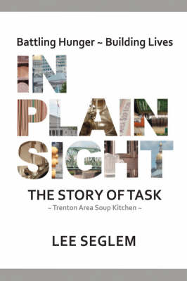 In Plain Sight: The Story of Task (Hardback)
