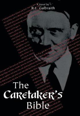 The Caretaker's Bible (Hardback)