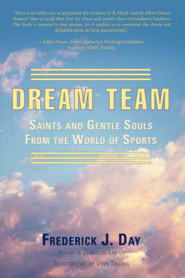 Dream Team: Saints and Gentle Souls from the World of Sports (Hardback)