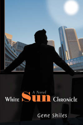 White Sun Chronicle (Hardback)