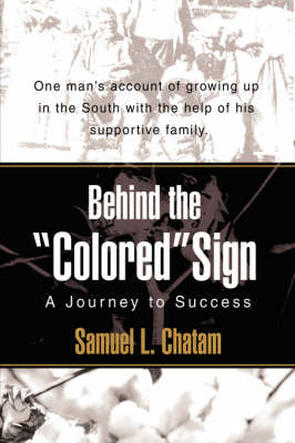 Behind the Colored Sign: A Journey to Success (Hardback)