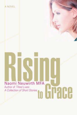 Rising to Grace (Hardback)